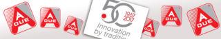 1967-2017: A DUE S.P.A. CELEBRE 50 ANS D'ACTIVITE
